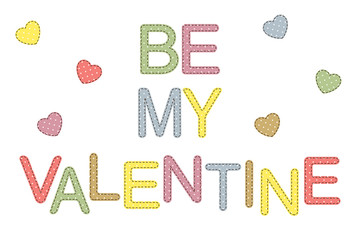 Be my Valentine lettering in patchwork style