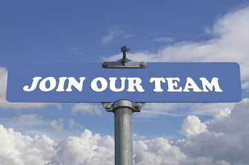 Join our team road sign