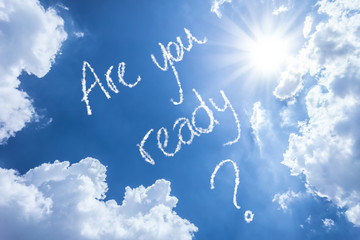Are You Ready written on a beautiful sky