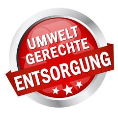 """Button mit Banner """" UMWELTGERECHTE ENTSORGUNG """""""