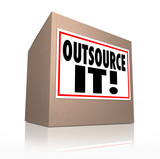 Outsource It Words Cardboard Box Shipping Jobs Labor Workforce