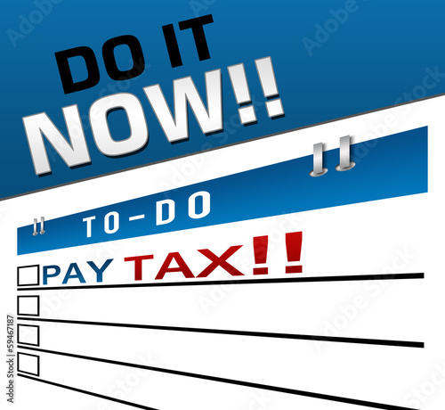 Pay Tax Now Red Blue