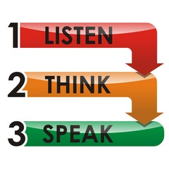 Listen, Think, Speak