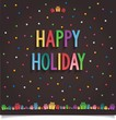 Happy Holiday card with gift and letter in sweet style