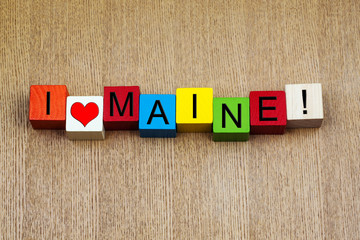 I Love Maine, USA, sign series for American states, travel and h