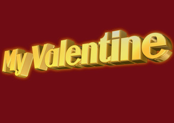 My Valentine message in gold 3D text on red