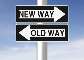 New Way Versus Old Way