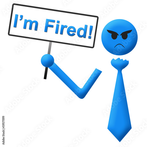 I Am Fired Man With Signboard