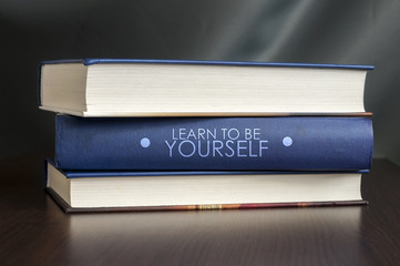 Learn to be yourself book concept.