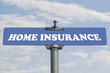 Home insurance road sign