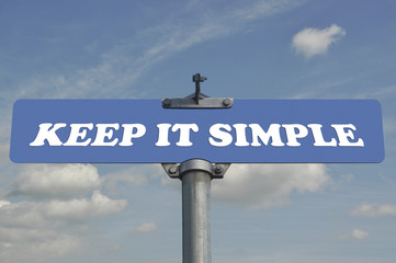 Keep it simple road sign