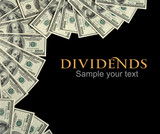 Dividends background concept and place for the text poster