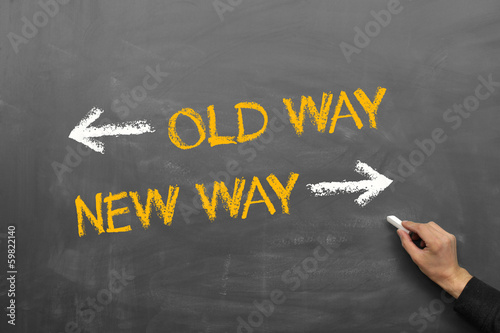 old way - new way
