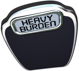 Heavy Burden Scale Words Difficult Task Duty