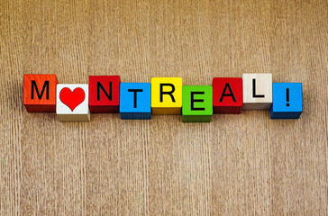 I Love Montreal, Canada, sign series for travel & holidays