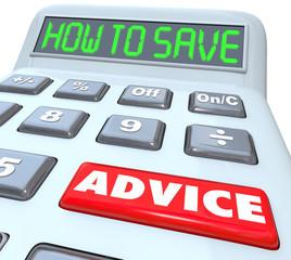 How to Save Advice Financial Advisor Guidance Calculator