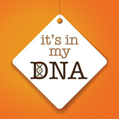 It's in my DNA - Vector Paper tag / sticker
