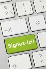 Signez-ici!