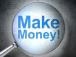 Business concept: Make Money! with optical glass