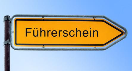 Strassenschild 6 - Führerschein