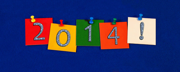 2014 - New Year sign for New Years Eve Celebrations