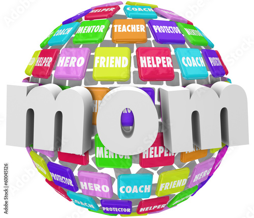 Mom Word Sphere Mentor Friend Helper Parenting Roles