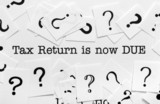 Tax return is now due