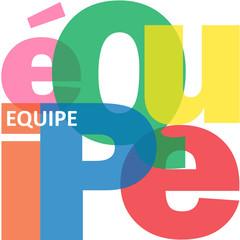 """Mosaïque de Lettres """"EQUIPE"""" (projets travail esprit d'équipe)"""