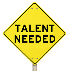 Talent Needed Yellow Road Sign Finding Skilled People Workers
