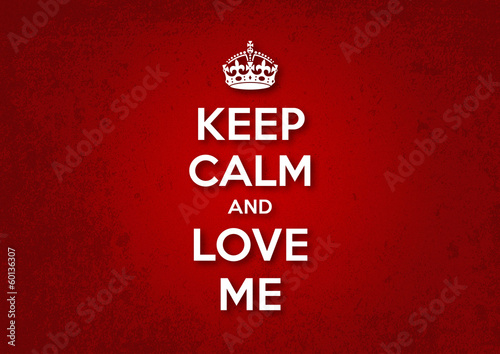 poster of Keep Calm and Love Me