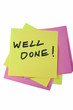 "Colorful Sticky Notes With ""Well Done!"" Written Text On it"