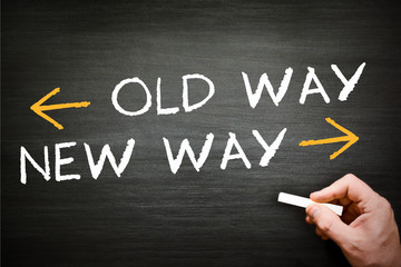old way new way