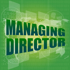 managing directors words on digital screen background