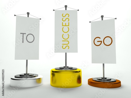 Podium with Go to Success sign on flags