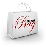 Fill Your Bag Shopping Spree Spend Splurge Binge Money poster
