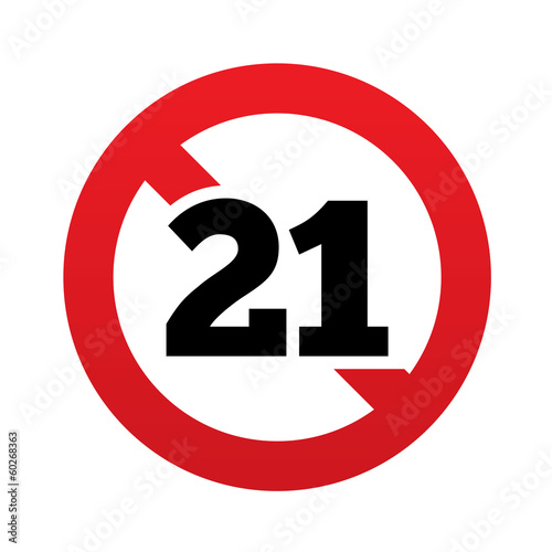 No 21 years old sign. Adults content icon.