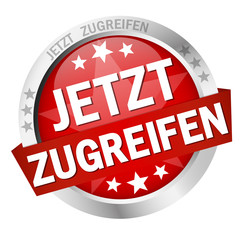 """Button """" JETZT ZUGREIFEN """""""