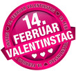 "Button Banner ""14. Februar Valentinstag"" pink"
