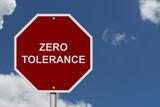 Zero Tolerance Sign poster
