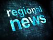 News concept: Regional News on digital background