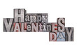 Happy Valentines Day in old metal letterpress isolated on white