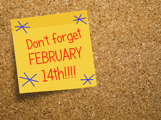 Velentine, February 14 reminder note on cork