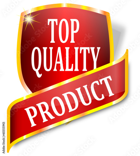 Red label indicating the product top quality - vector
