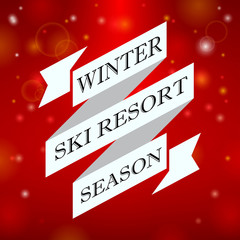 Winter ski resort season on red background
