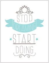 Affiche de cru. Arrêtez de faire rêver début