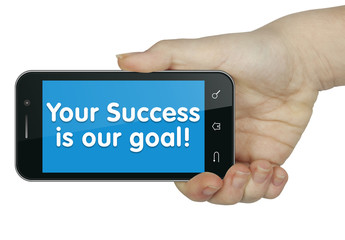 Your success is our goal! Phone