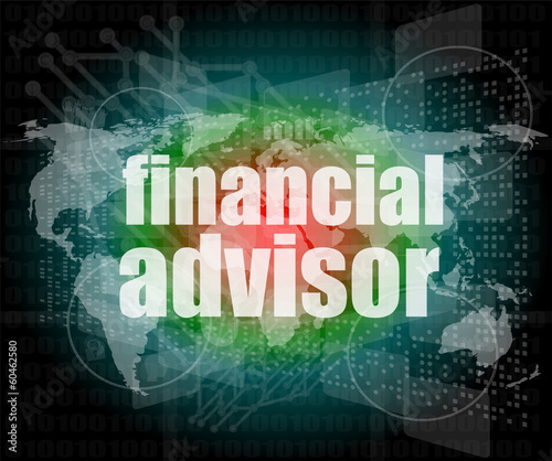 financial advisor word on digital screen, control interface