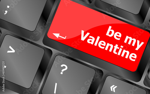 Computer keyboard key - Be my Valentine