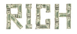 "Word ""RICH"" made of dollars"