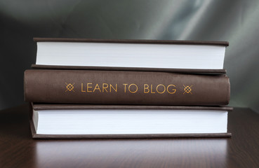 Learn to blog. Book concept.